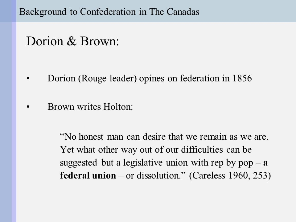 Background to Confederation in The Canadas The Double-Shuffle Queen chooses Ottawa… Ottawa.