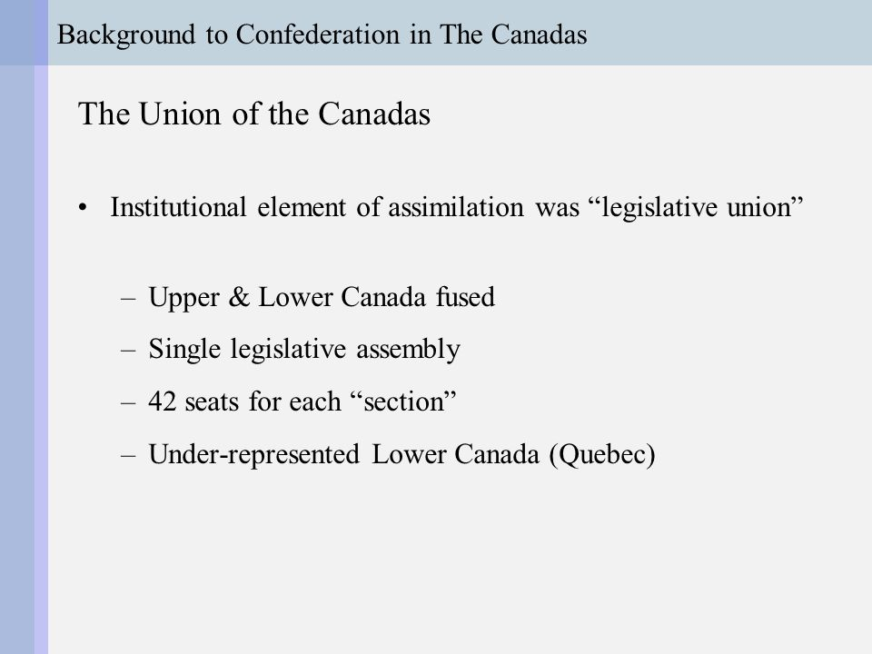 Background to Confederation in The Canadas The Struggle for Responsible Government British balked at Responsible Government: ...although you consult with them [the Exec Council], and are willing to pay due deference to their advice, you are yourself the head of your administration… not even bound to adopt their advice, although always bound to receive it. Lord Stanley to Metcalfe (Quoted in Careless 1967, 79)