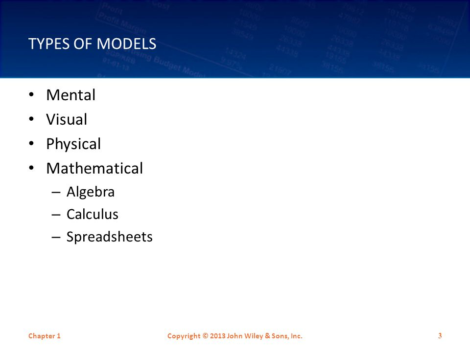 WHY STUDY MODELING.Models generate insight which leads to better decisions.