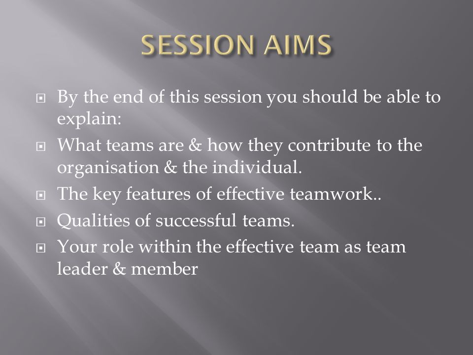 A team approach places a high value on working together as a group & an individual