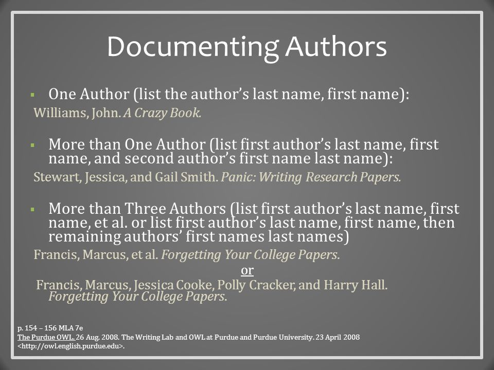 Documenting Authors  Same Author (on the second entry of the same author insert three hyphens and a period) Ex.