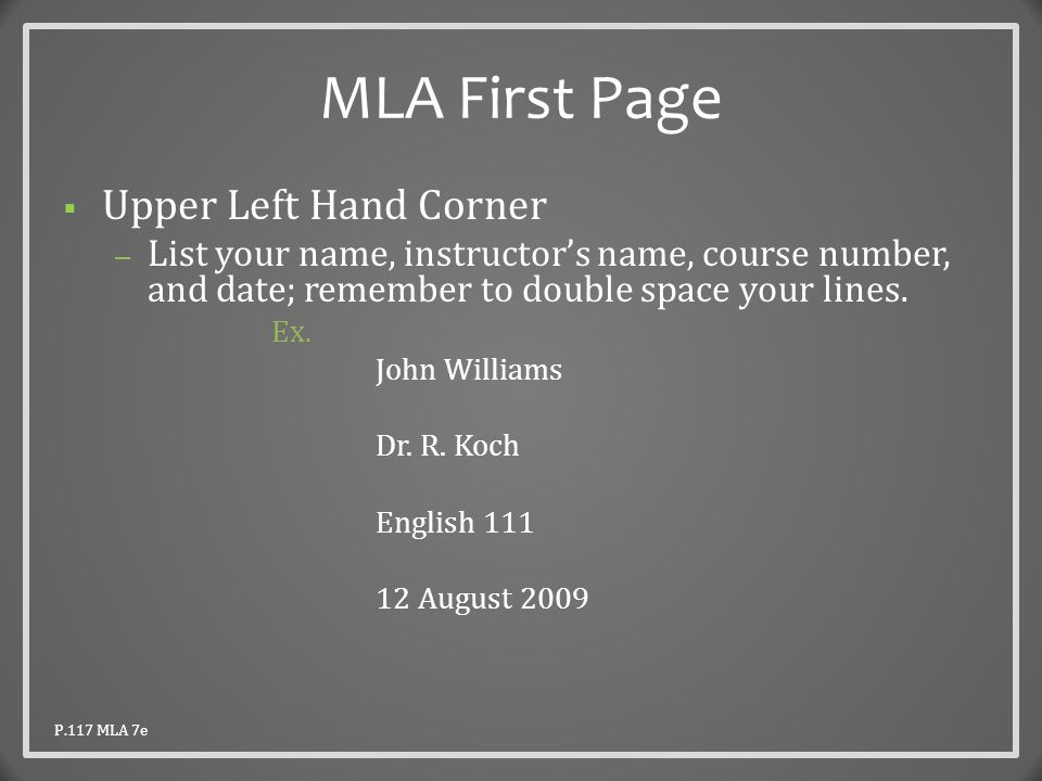 MLA First Page  Title – Double space after the date and center your title.