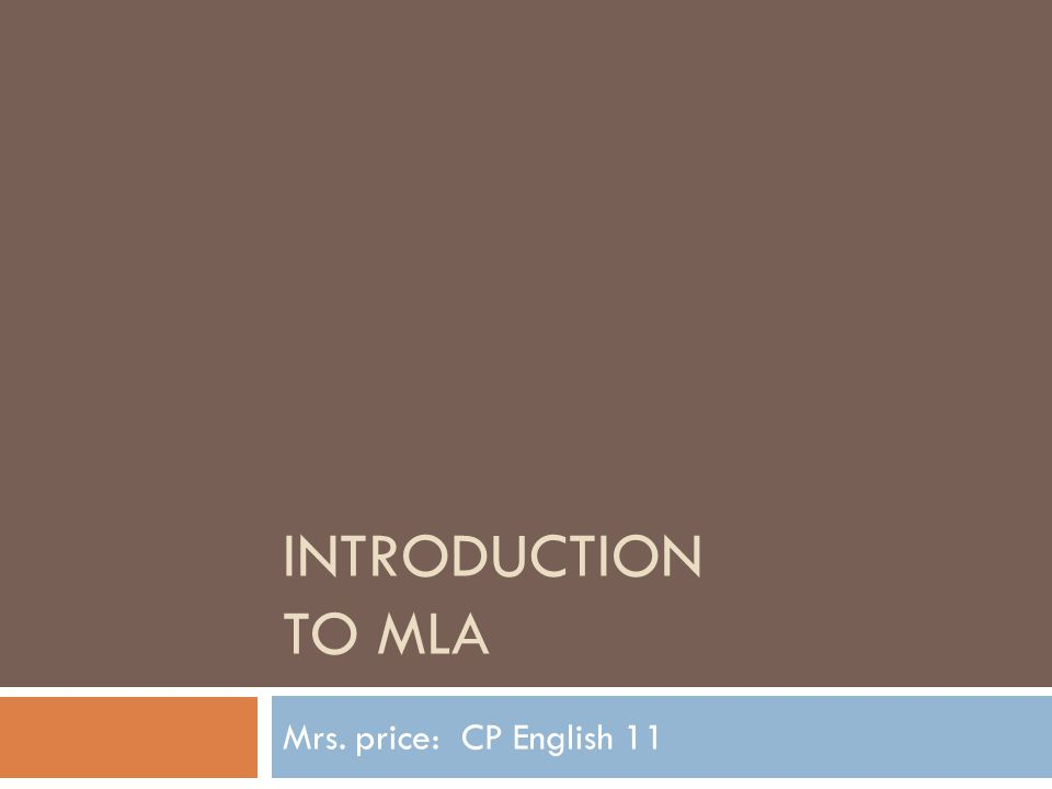 Introduction to MLA:  What is it. A system to give credit to any material you use in your work.