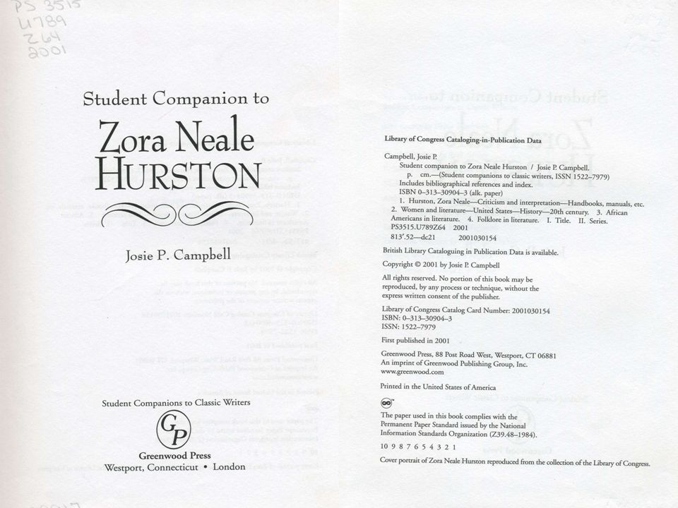 Book Citation: Completed  Campbell, Josie P.Student Companion to Zora Neale Hurston.