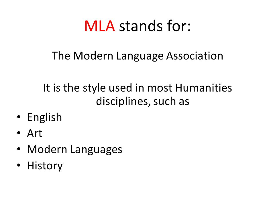 MLA is actually very simple, consisting of two parts: In-text Parenthetical Citations The Works Cited page No footnotes or endnotes are needed in MLA.