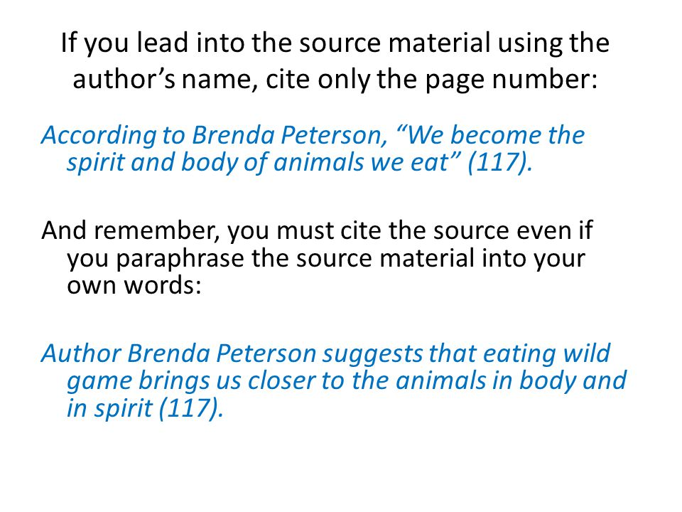 This is easy when we draw information from print sources that list authors' names and page numbers.