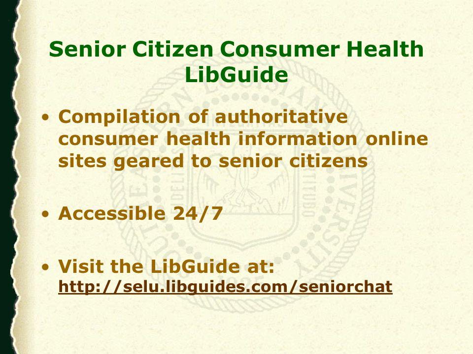 Senior Citizen Consumer Health LibGuide