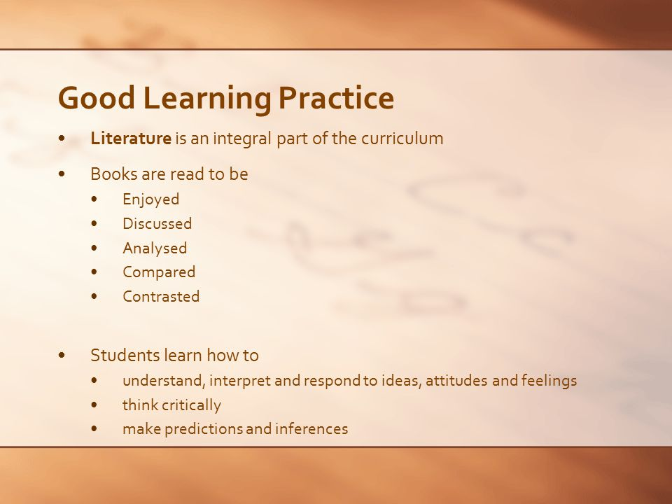 Good Learning Practice Writing is a significant activity in classes of all ages When learning to write, students are encouraged to focus on meaning rather than accuracy enjoy the writing process