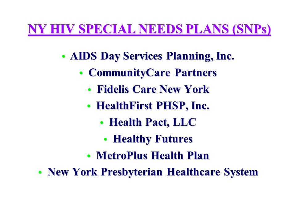 NY MAINSTREAM PLANS VERSUS HIV SNPs