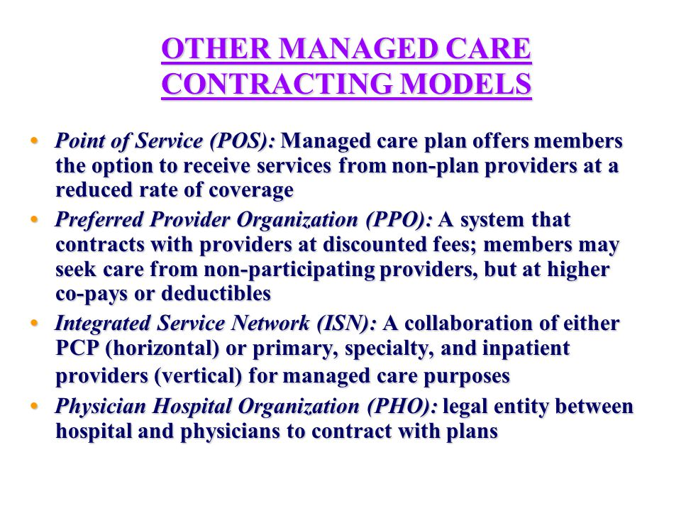 FINANCING & DELIVERY OF SERVICES IN A MEDICAID MANAGED CARE ENVIRONMENT MCO AGENCIES & PROVIDERS SUB- CONTRACT WITH MCOs TO PROVIDE SERVICES, MAY BEAR SOME RISK GRANT- FUNDED AGENCIES BEARING NO RISK PROVIDE WRAP- AROUND SERVICES THROUGH LINKAGE AGREEMENTS COVERED SERVICES CAPITATED, MCO BEARS RISK MEDICAID FFS PROVIDERS OF CARVED-OUT SERVICES Provider Network FFS FFS CAP CAP LA LA