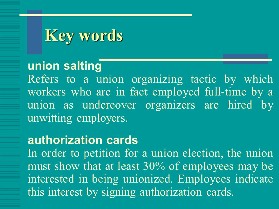 Key words bargaining unit The group of employees the union will be authorized to represent.