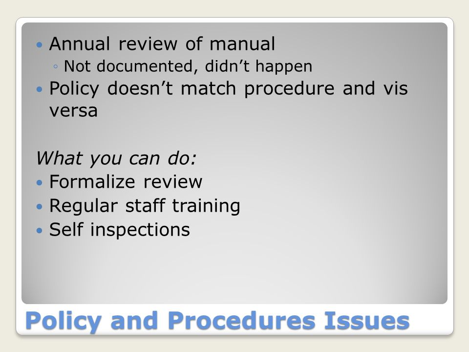 Fire Safety Plan Issues Missing monthly inspections ◦This is a self inspection and must be documented.