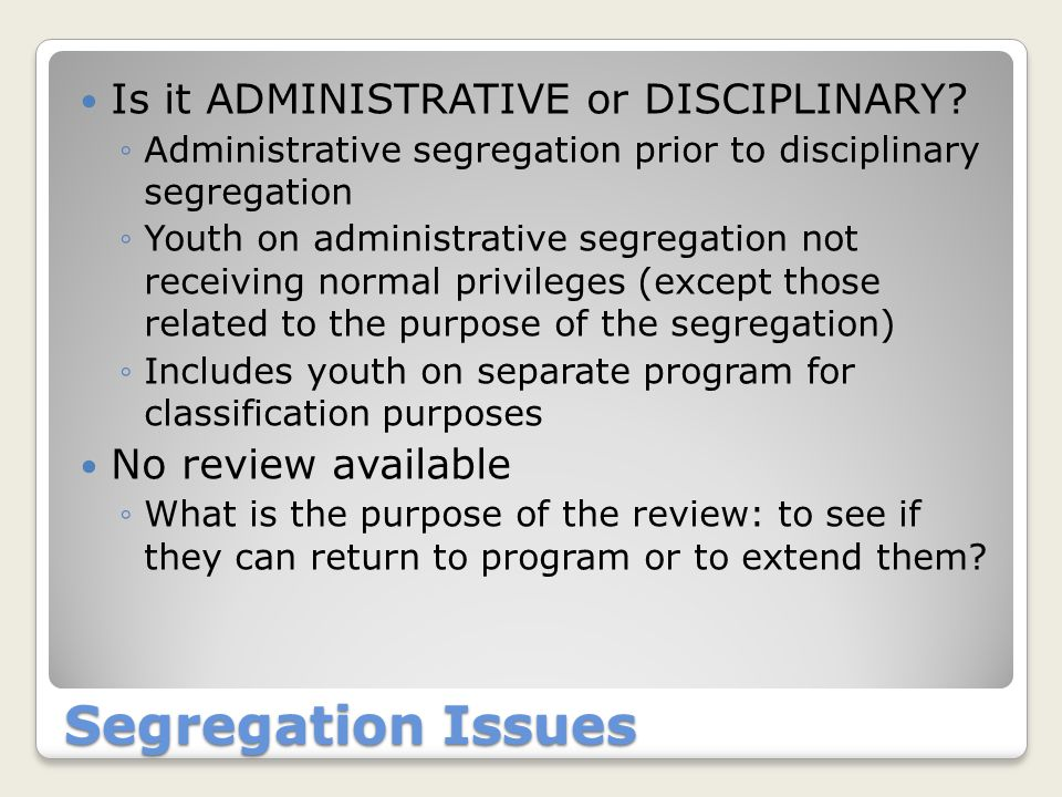 Orientation Issues Missing recent Title 15 additions Agency can't demonstrate that youth receive all the relevant information What you can do: Some alternative approaches: ◦Dedicated orientation unit ◦Dedicated orientation staff ◦Checklist ◦Quiz to reinforce most critical information