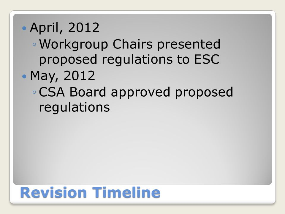 Proposed Regulation Revisions Some general clean up: ◦Replacing minor with youth ◦Change CSA to BSCC ◦Some grammar geek stuff ◦Develop and implement policy and procedure.