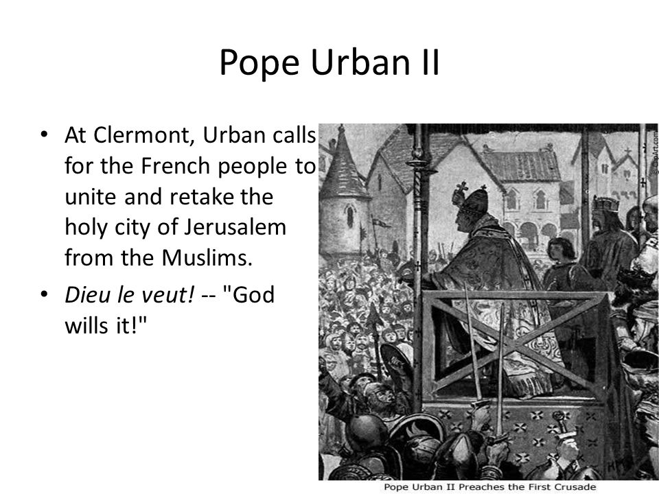 Speech at Clermont Let those who have been accustomed unjustly to wage private warfare against the faithful now go against the infidels and end with victory this war which should have been begun long ago.