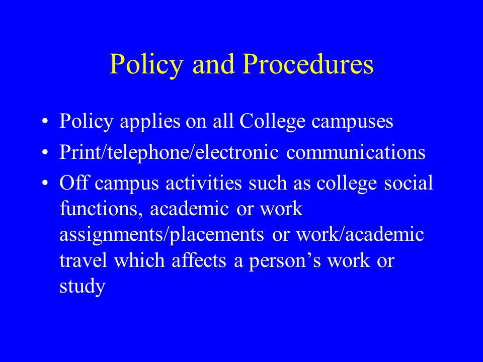 Human Rights Policy The College's Human Rights Policy an overview directing mind other avenues available disciplinary action responsibility not harassment