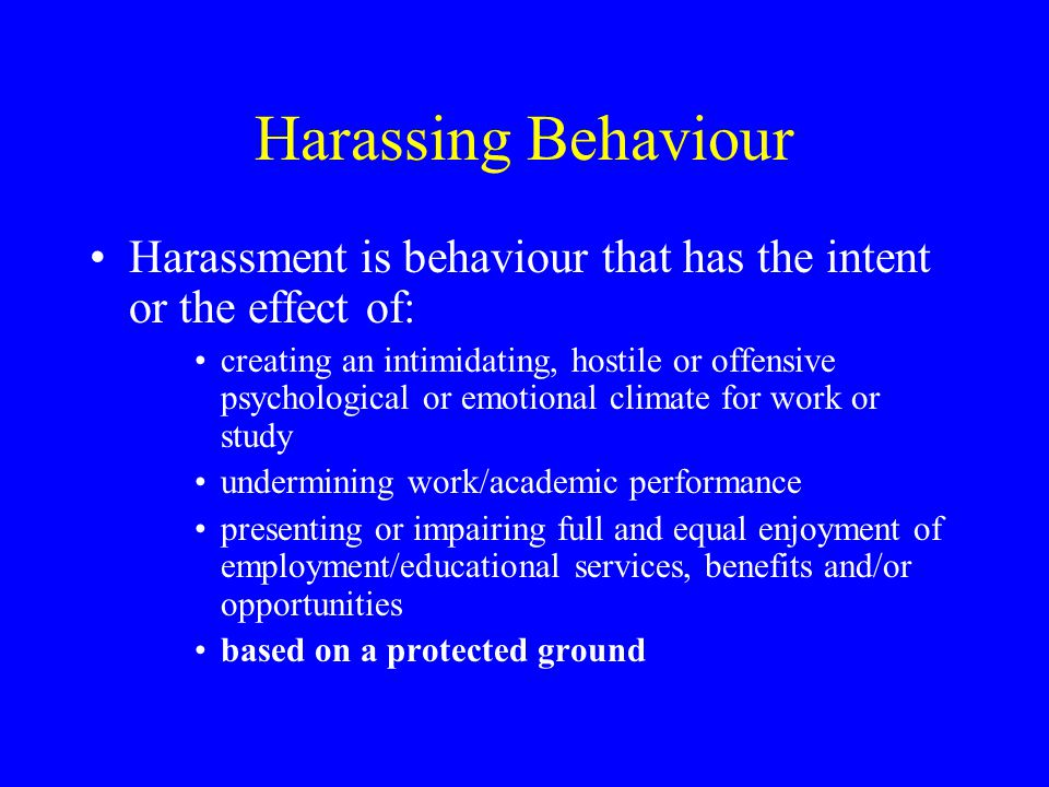 What Does Harassment Include.