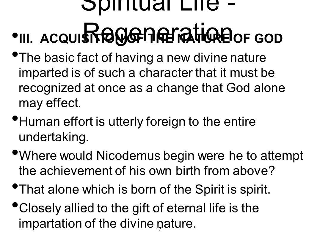 Spiritual Life - Regeneration IV.