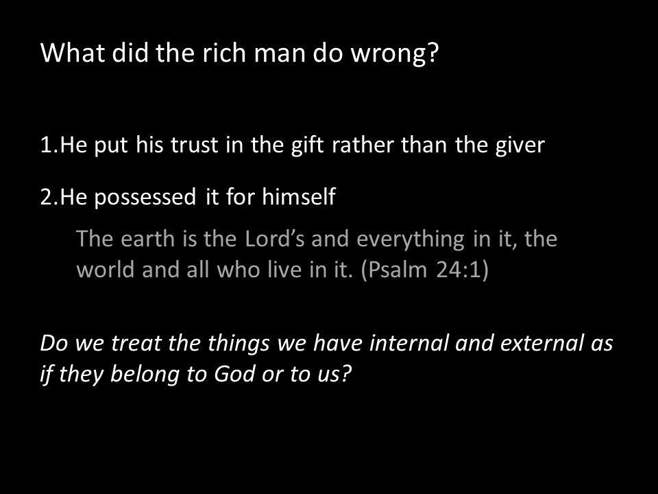 What did the rich man do wrong.