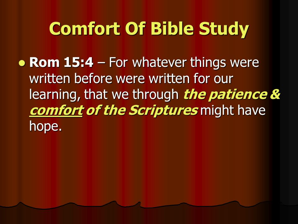 Comfort Of Bible Study 1 Thess 4:16-18 – For the Lord Himself will descend from heaven with a shout, with the voice of an archangel, and with the trumpet of God.