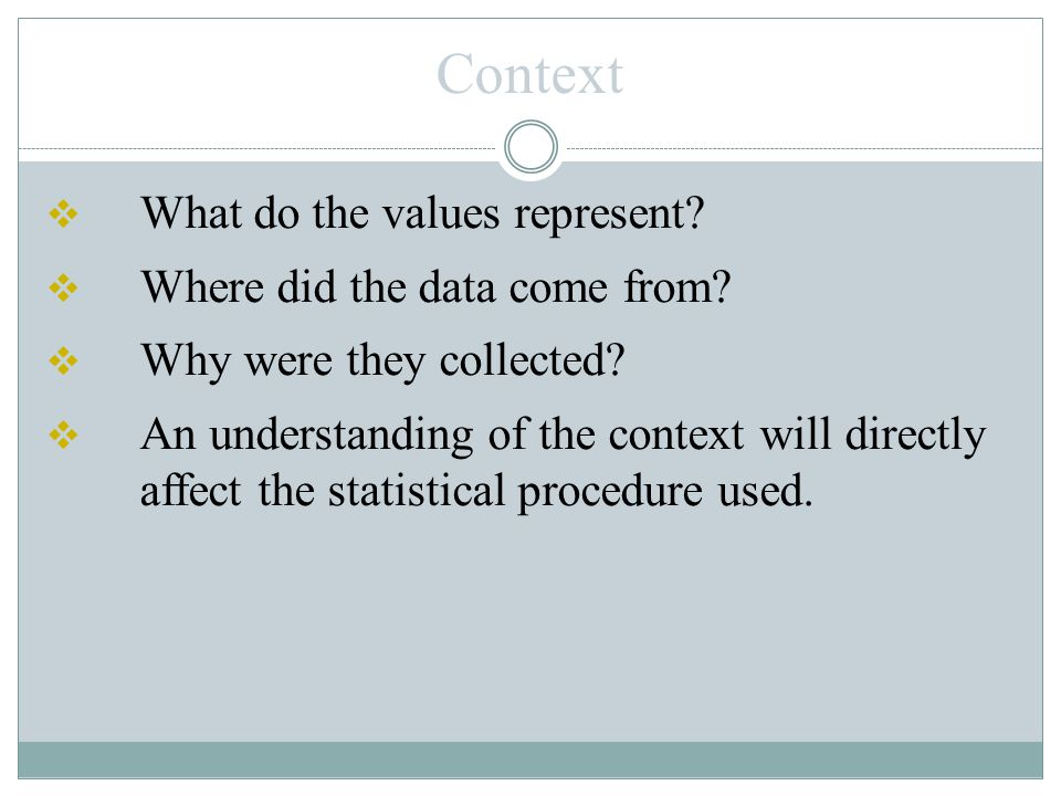 Source of data  Is the source objective. Is the source biased.