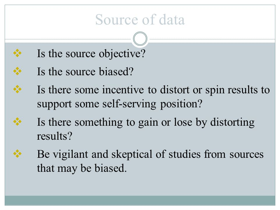 Sampling Method  Does the method chosen greatly influence the validity of the conclusion.