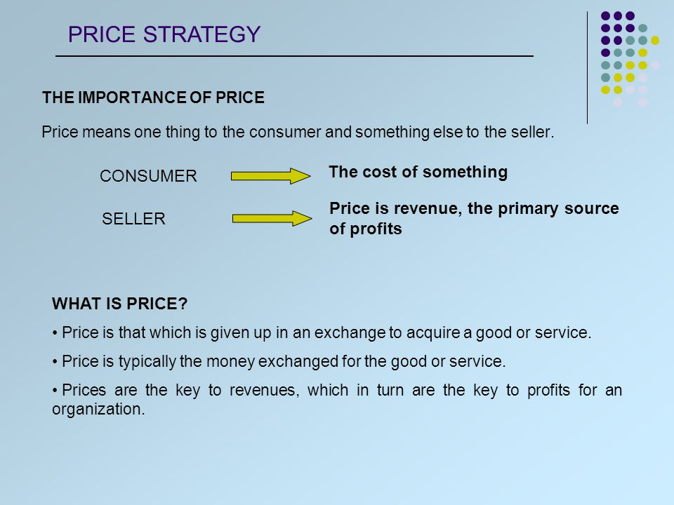 REVENUE Revenue is the price charged to customers multiplied by the number of units sold.