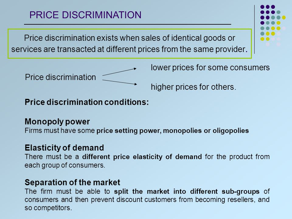 The purpose of price discrimination is to capture the market s consumer surplus and turn it into producer surplus.