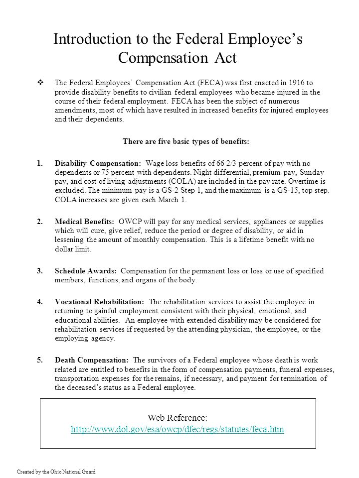 Created by the Ohio National Guard Commonly Used OWCP Forms Form CA-1Form CA-1- Federal Employee's Notice of Traumatic Injury and Claim for Continuation of Pay PURPOSE: Notifies supervisor of a traumatic injury and serves as the report to OWCP when: (1) the employee has sustained a traumatic injury which is likely to result in a medical charge against the compensation fund; (2) the employee loses time from work on any day after the injury date, whether the time is charged to leave or to continuation of pay; (3) disability for work may subsequently occur; (4) permanent impairment appears likely; or (5) serious disfigurement of the face, head, or neck is likely to result PREPARED BY: Employee or someone acting in employee s behalf-, witness (if any); supervisor, family member… WHEN SUBMITTED: By employee within 30 days (but will meet statutory time requirements if filed no later than three years after the injury); by supervisor within 10 work days after receipt of the form from the employee.