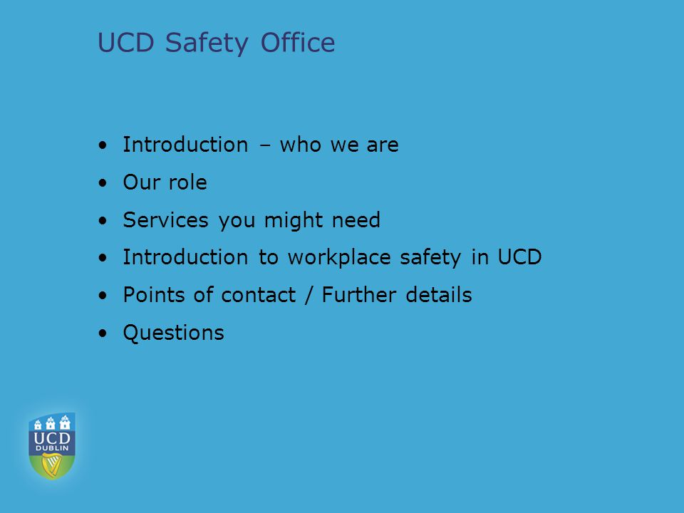 UCD Safety Office Dr.