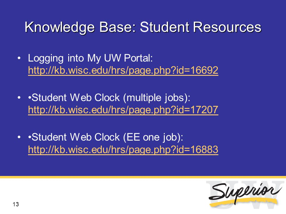 14 Supervisor Responsibilities Show students how to use the Web Clock Enter/edit students' hours (if necessary) Approve students' hours