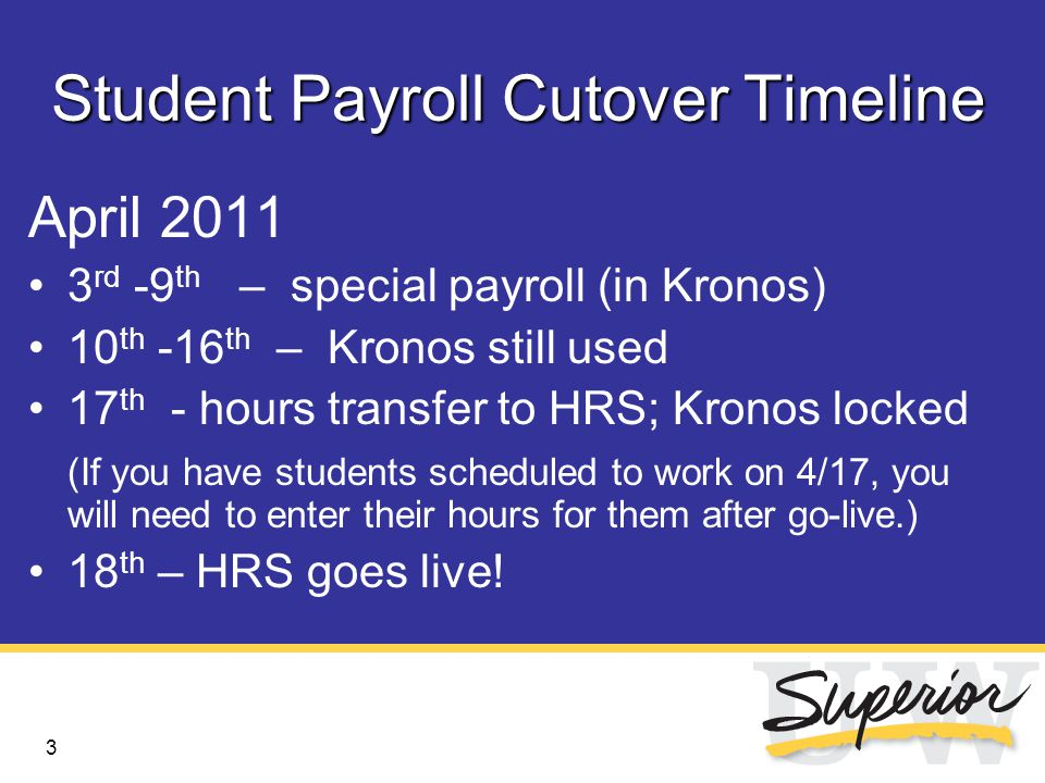 4 What's Changing For Students New payroll schedule – still biweekly, paydays are now Thursdays.