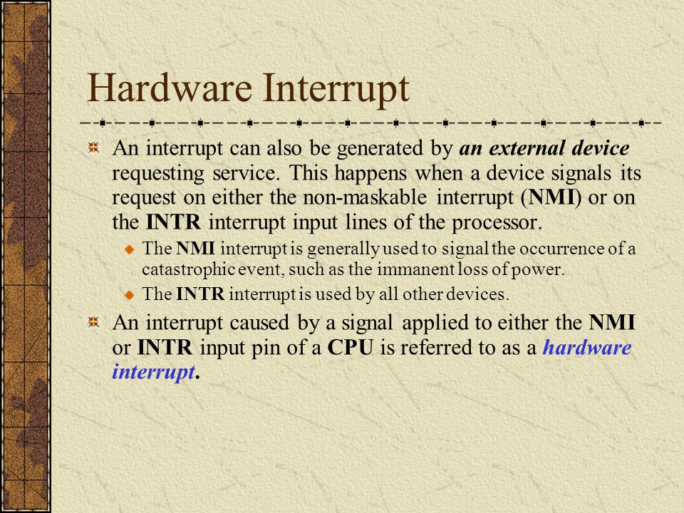Software Interrupt Interrupts may be generated as a result of executing the int instruction.