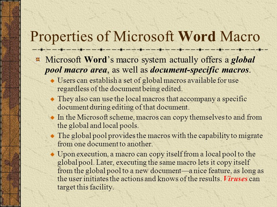 How Macros can Migrate from File to File Microsoft Word uses a template to create, edit, or assemble a document.