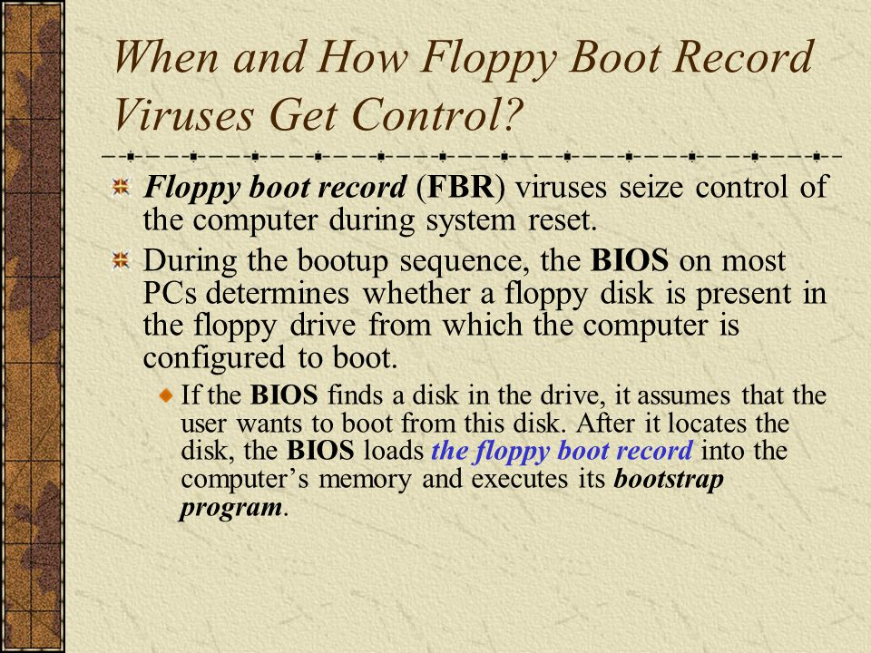The Boot Sequence from an Infected Floppy Diskette Virus reserves memory.