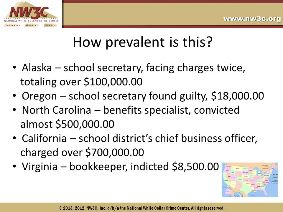 © 2013, 2012.NW3C, Inc. d/b/a the National White Collar Crime Center.