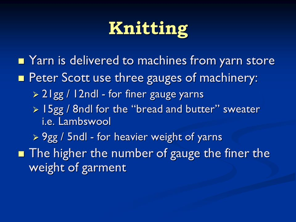 Knitting The first step is the rib, skirts and cuffs, knitted with a slack course and draw thread The first step is the rib, skirts and cuffs, knitted with a slack course and draw thread Rib are run on to bars, one stitch to one needle.