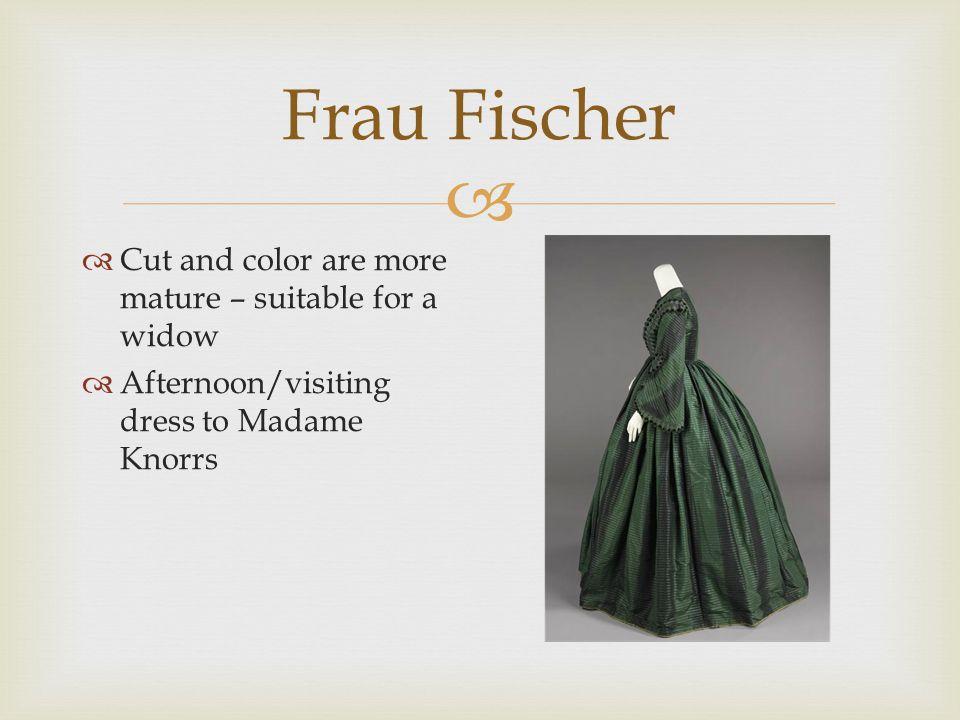  Frau Fischer  Intricate trim  Possibly add plaid ornamentation
