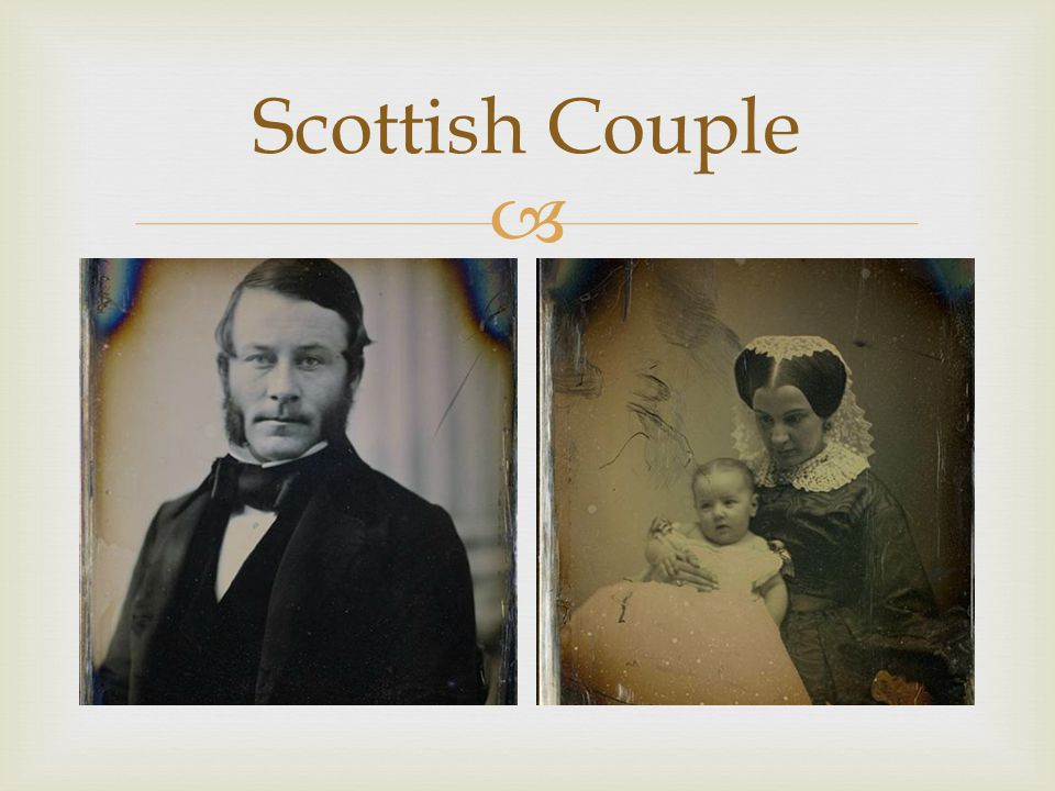   See previous slide  Younger couple – first time in Vienna  Man will have mutton chops/facial hair – more Highland looking  Woman will have different style bonnet/hair piece than those in Vienna (see Frau Fischer's) Scottish Couple