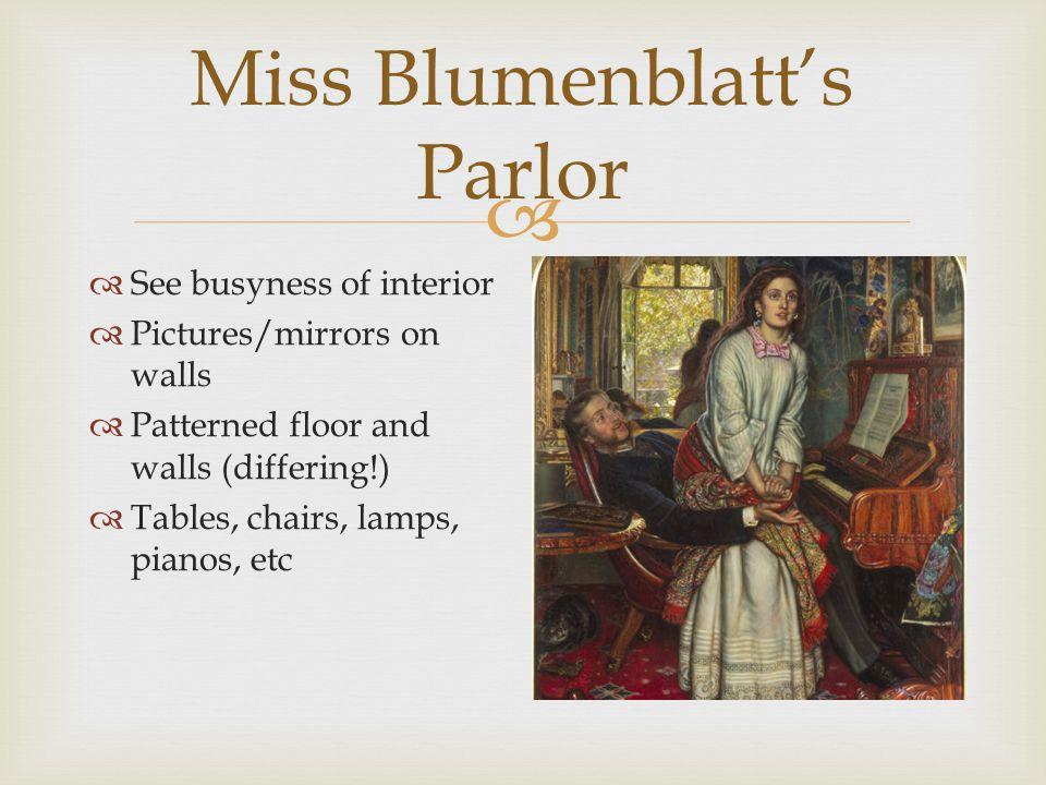  Miss Blumenblatt's Parlor  Possible family photos on wall  Daguerreotype fad
