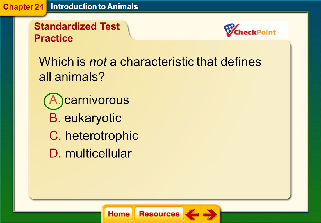 Which is not a characteristic that defines all animals.
