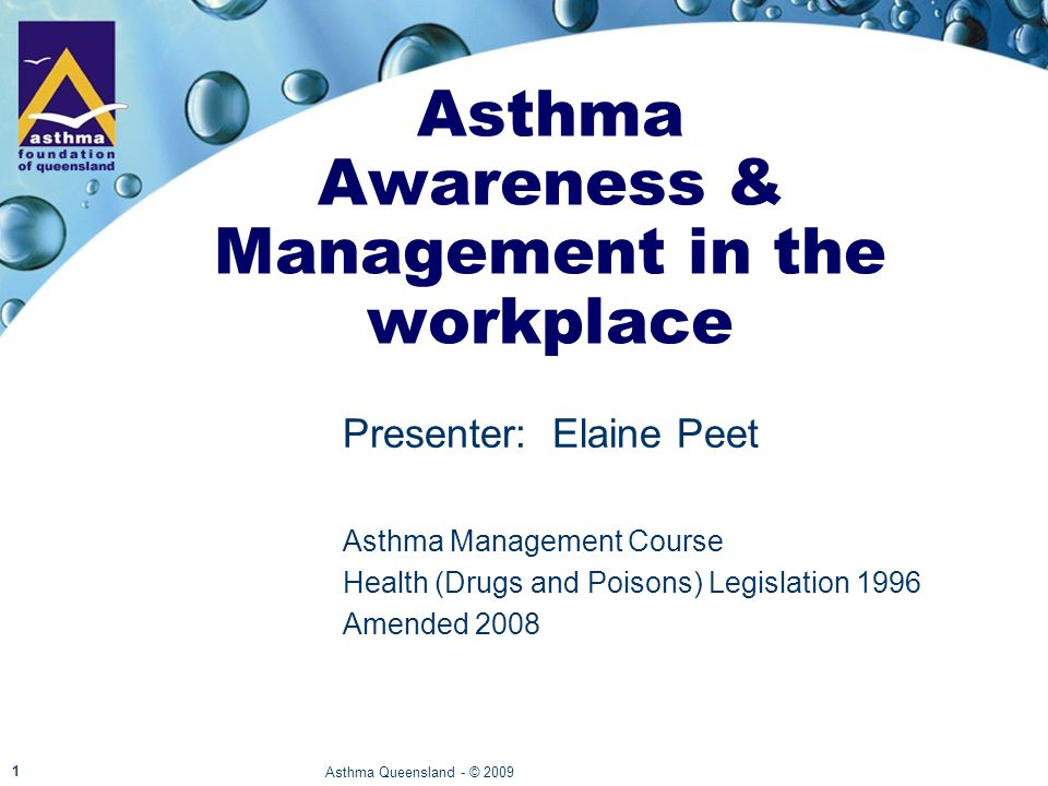 At end of workshop, you will be able to… Understand the need for blue reliever medication to a person having an asthma attack, within your current work setting.