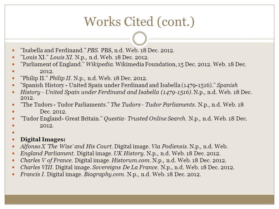 Works Cited (cont.) Henry VII.Digital image. Duhaime.org.