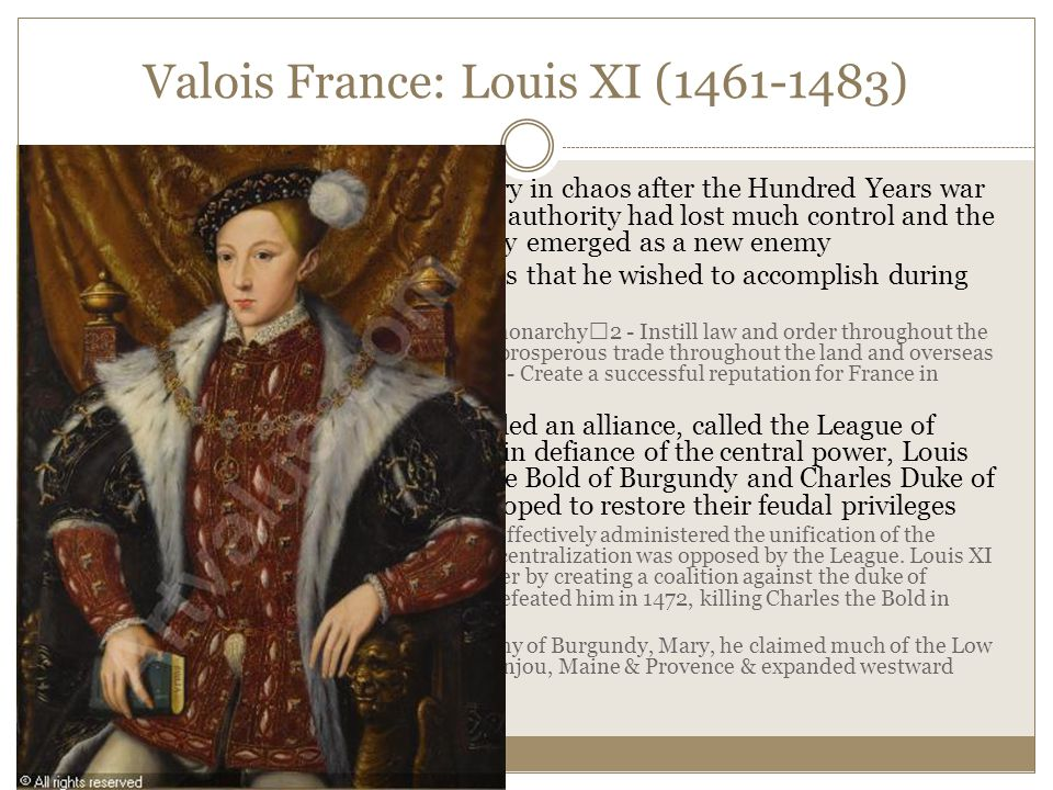 Charles VIII (1483-1498) Foreign Policy: Invaded the Italian peninsula in 1494, sparking a war against the Habsburgs over the peninsula  Frightened by the speed and power of the French Advance, Italian Rules formed an anti-French coalition, the Holy League of Venice.