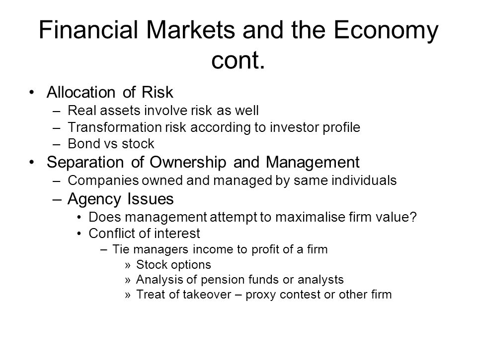 Financial Markets and the Economy cont.