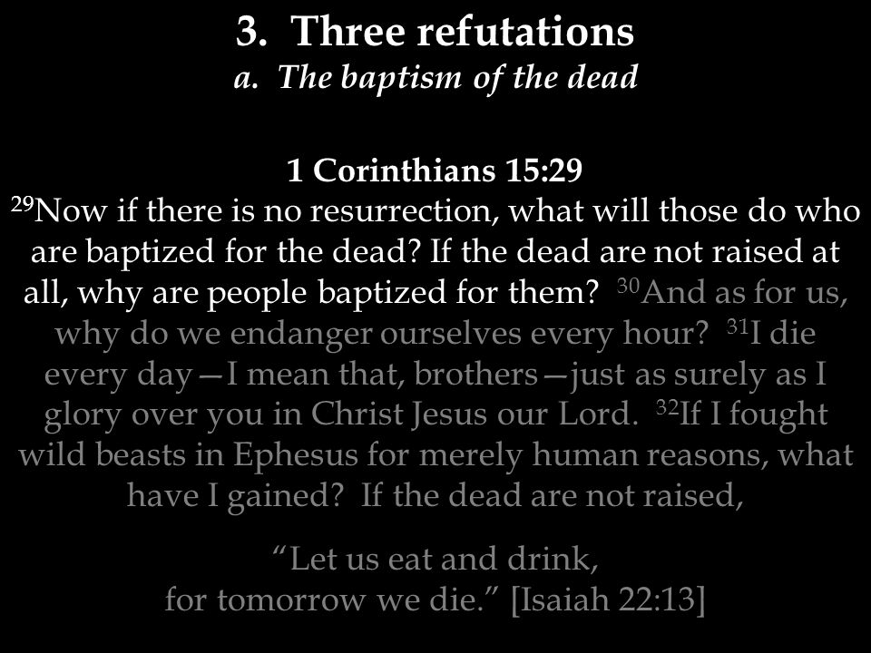 What.Baptism for the dead.