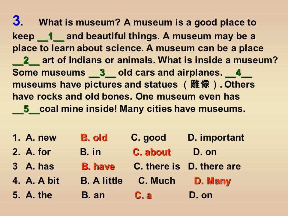 __6____7__.__8__ __9__ __10__ Some very small __6__ have museums, __7__.