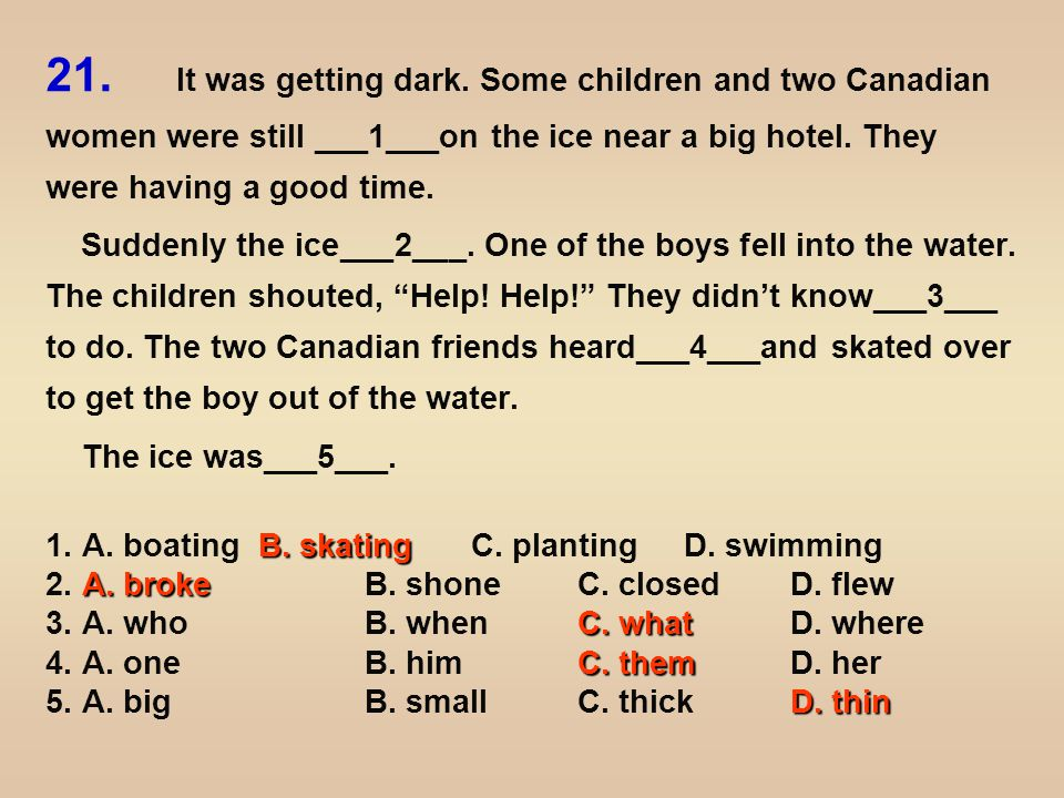 The two Canadians fell into the water, too.But they tried their best to___6___the little boy.
