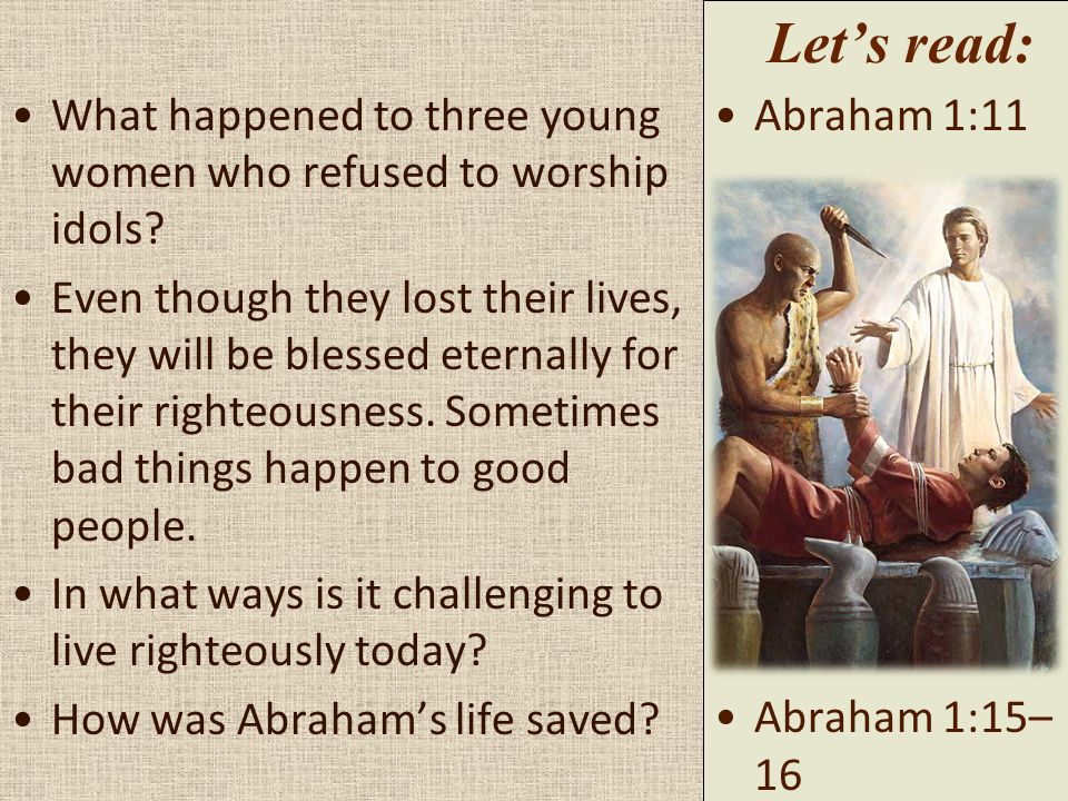 What happened to three young women who refused to worship idols.