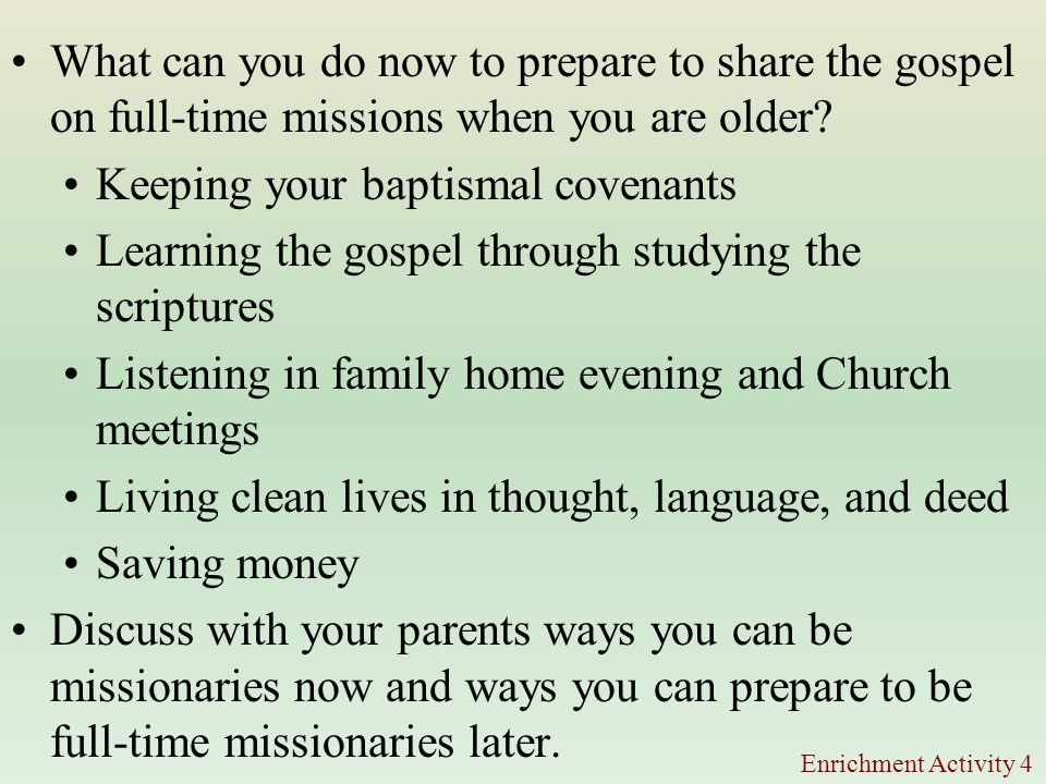 What can you do now to prepare to share the gospel on full-time missions when you are older.